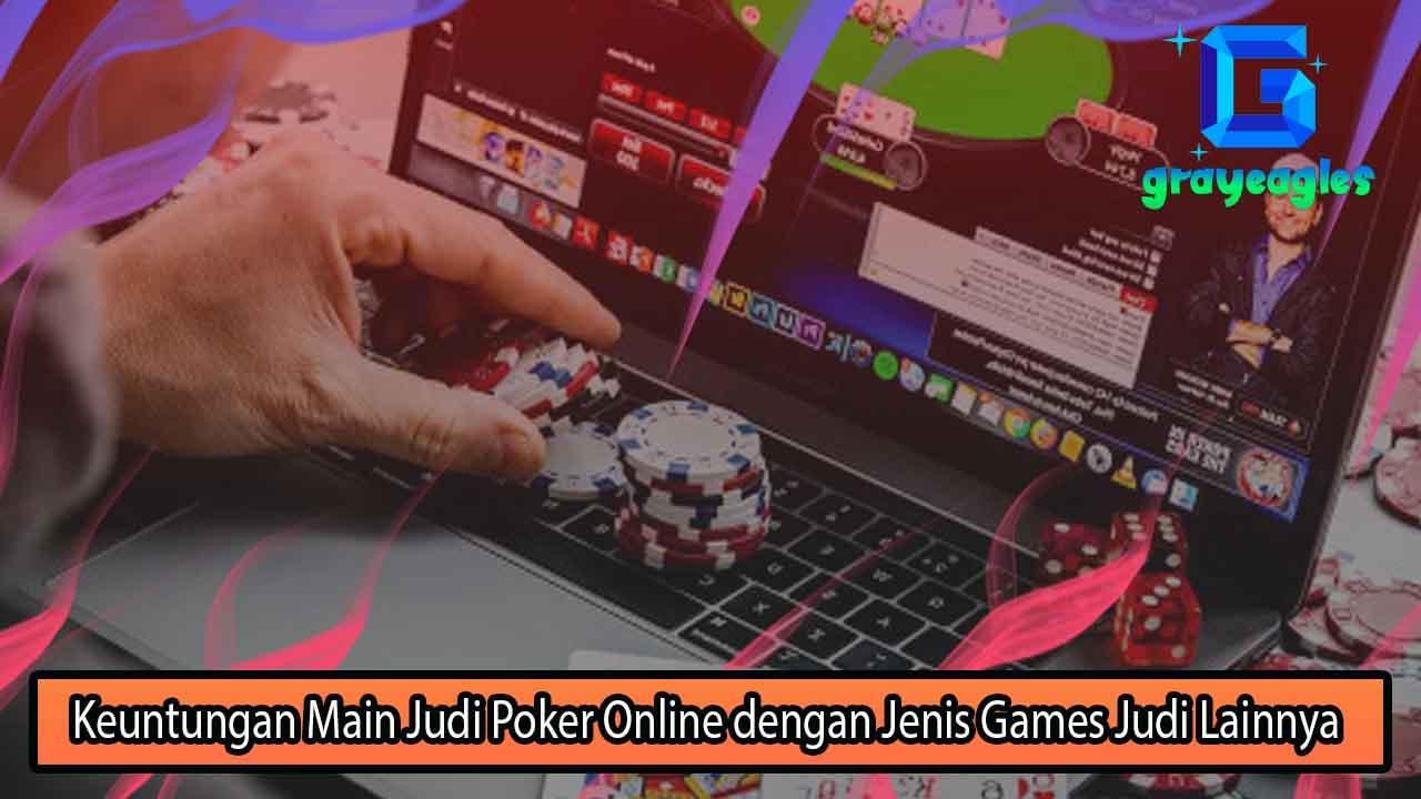 Beberapa Keuntungan Berlimpah Bagi Pemain Judi Poker Online di Indonesia